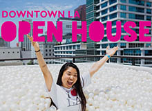 Downtown LA Open House